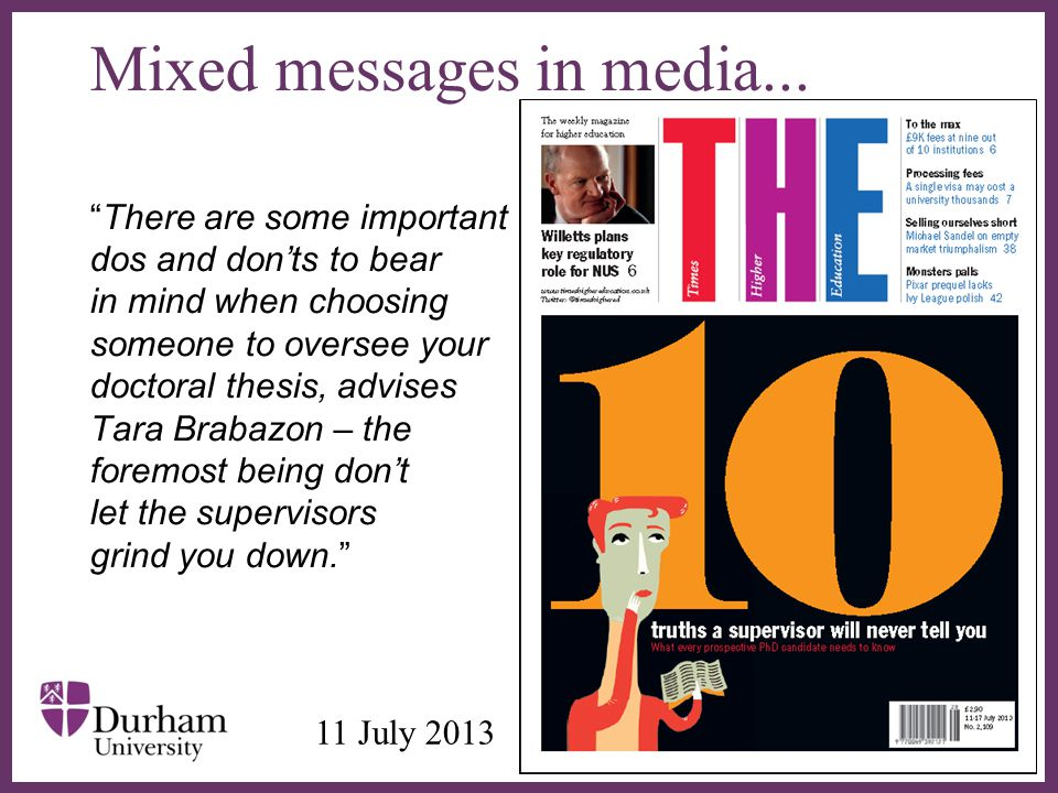 """∂ Mixed messages in media... """"There are some important dos and don'ts to bear in mind when choosing someone to oversee your doctoral thesis, advises T"""
