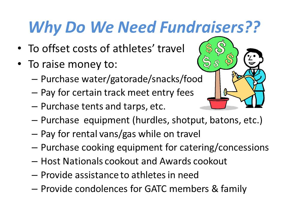 Why Do We Need Fundraisers?.