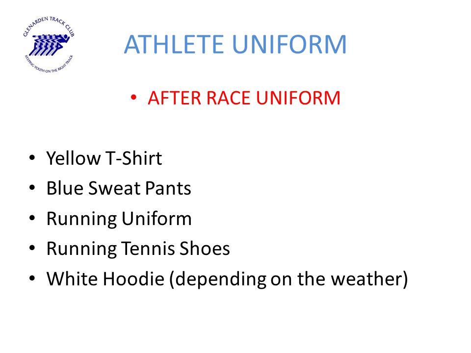 ATHLETE UNIFORM AFTER RACE UNIFORM Yellow T-Shirt Blue Sweat Pants Running Uniform Running Tennis Shoes White Hoodie (depending on the weather)