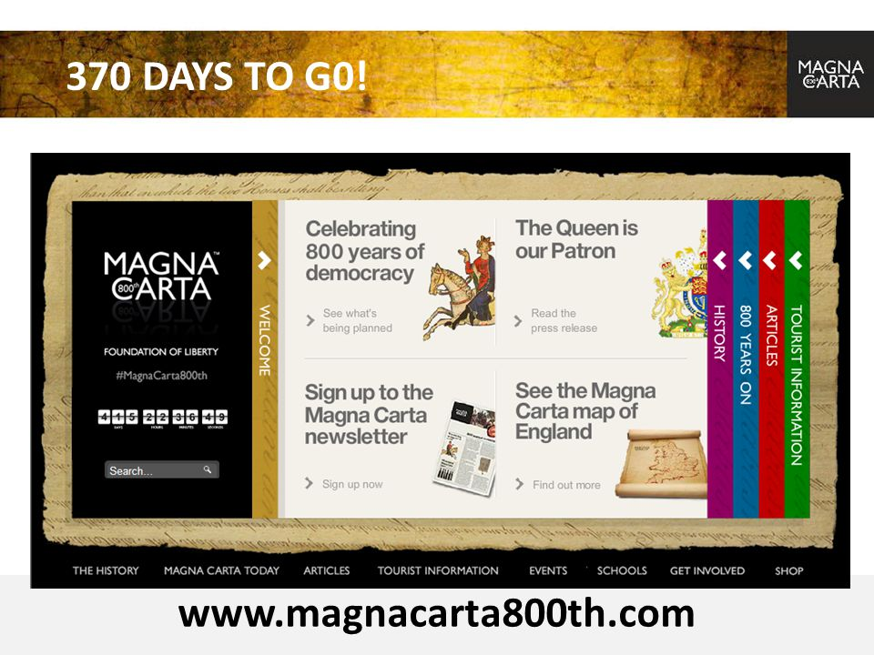 370 DAYS TO G0! www.magnacarta800th.com
