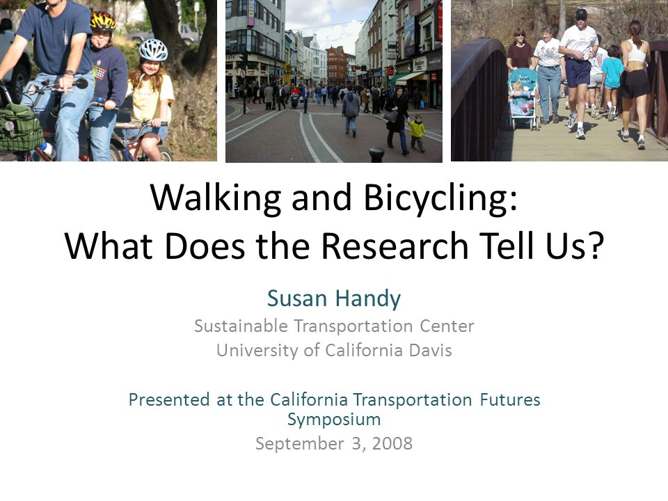 Walking and Bicycling: What Does the Research Tell Us.