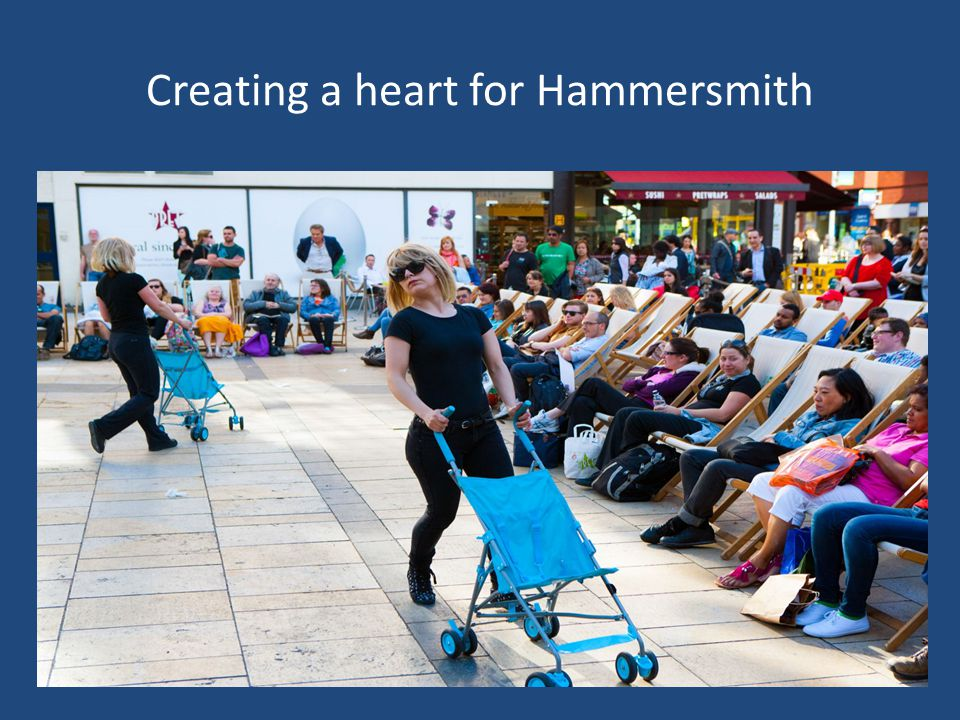 Creating a heart for Hammersmith