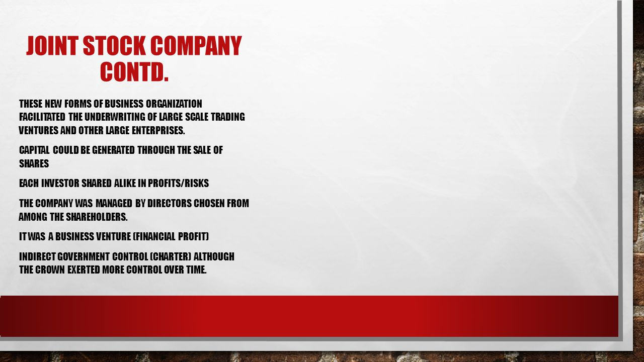 JOINT STOCK COMPANY CONTD.
