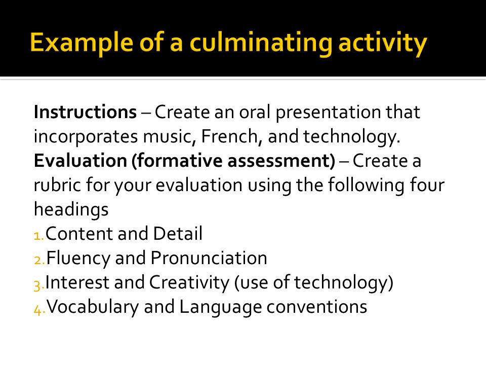 Instructions – Create an oral presentation that incorporates music, French, and technology.