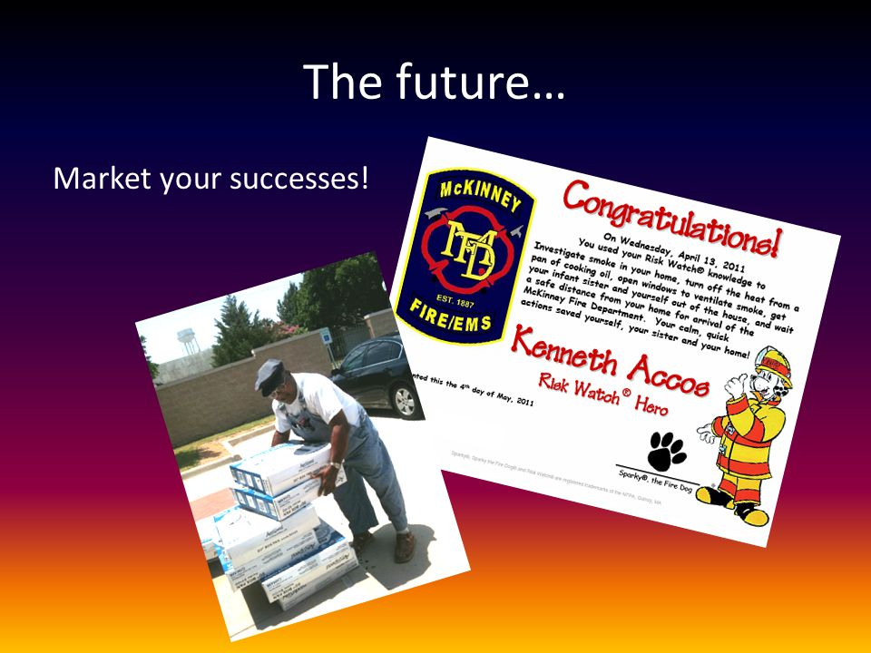 The future… Market your successes!
