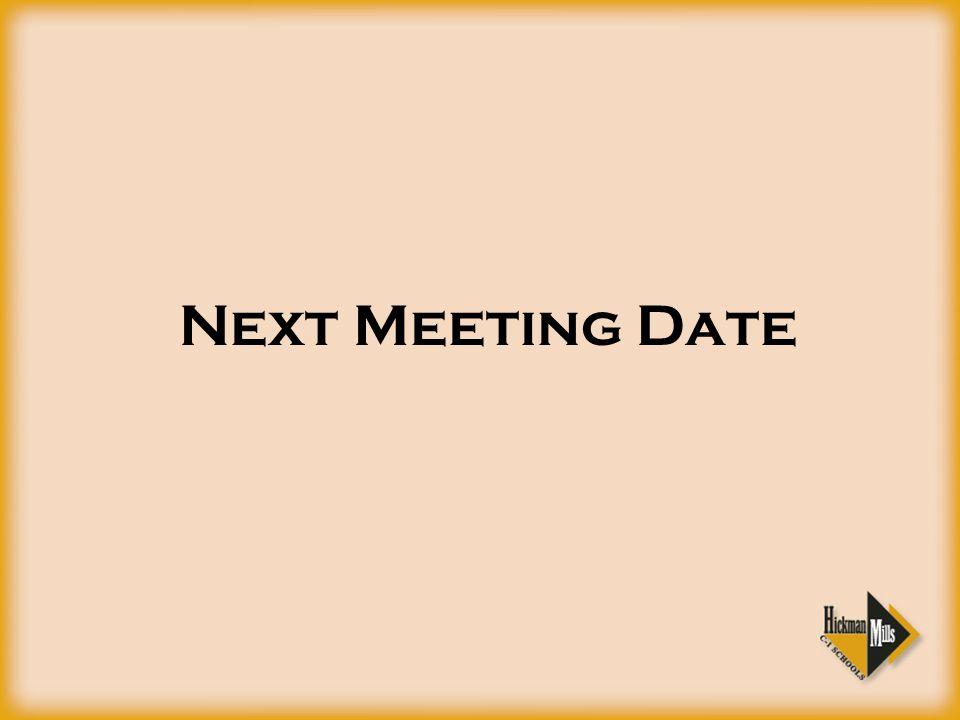 Next Meeting Date