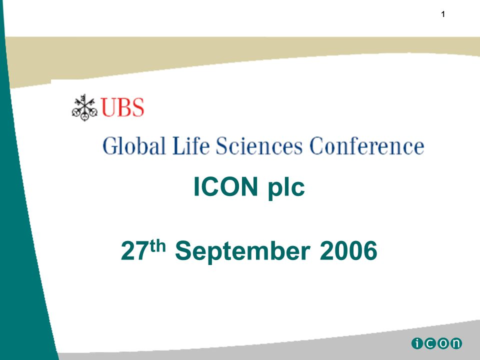 1 ICON plc 27 th September 2006