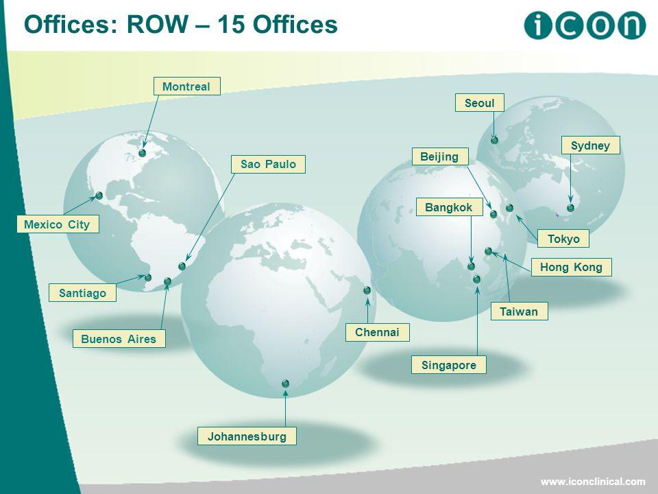 7 Offices: ROW – 15 Offices www.iconclinical.com Sydney Buenos Aires Johannesburg Taiwan Seoul Bangkok Singapore Chennai Tokyo Hong Kong Montreal Sao
