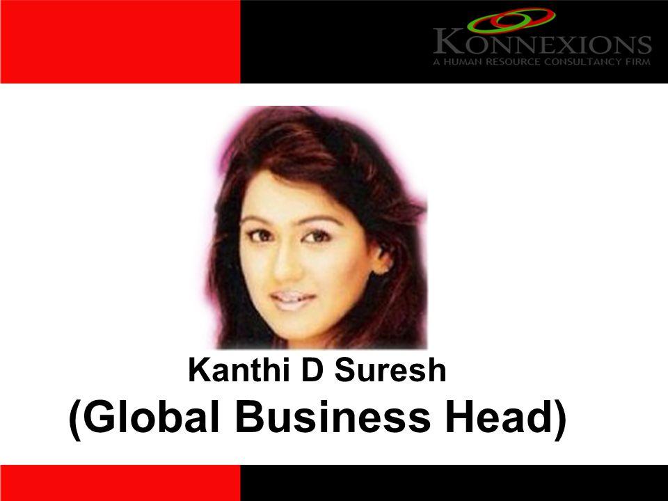 Kanthi D Suresh (Global Business Head)