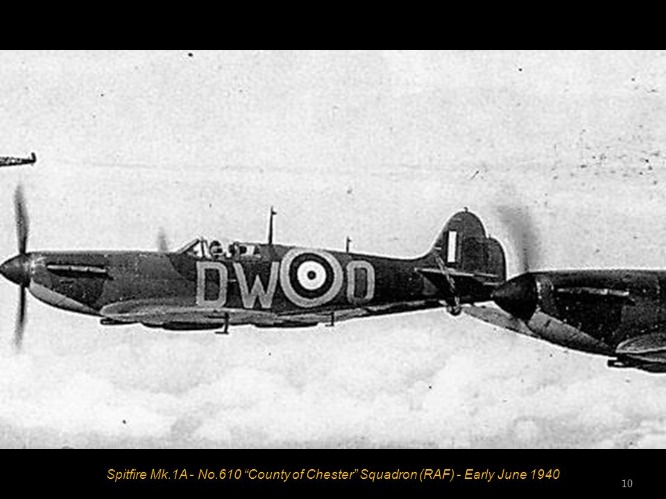 Spitfire Mk.1A - No.610 County of Chester Squadron (RAF) - Early June 1940 10