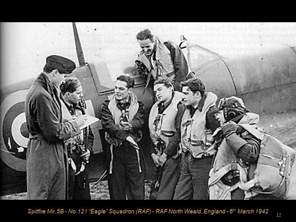 Spitfire Mk.5B - No.121 Eagle Squadron (RAF) - RAF North Weald, England - 6 th March 1942 12