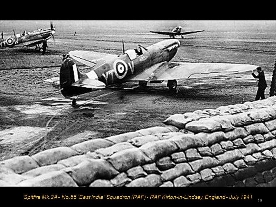 Spitfire Mk.2A - No.65 East India Squadron (RAF) - RAF Kirton-in-Lindsey, England - July 1941 18