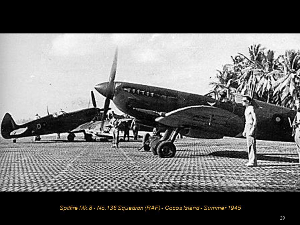 Spitfire Mk.8 - No.136 Squadron (RAF) - Cocos Island - Summer 1945 29