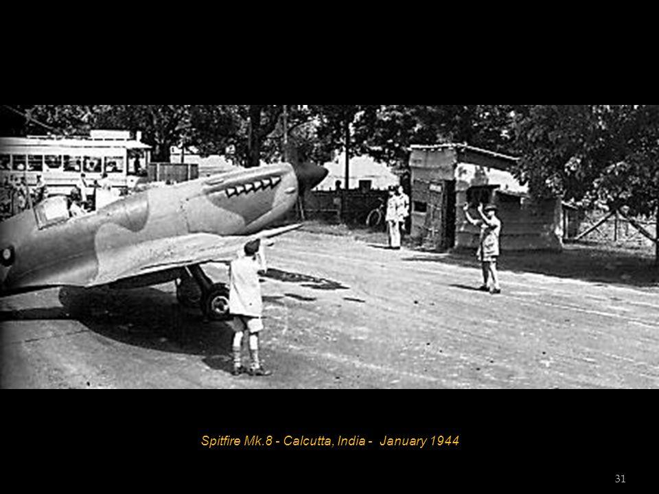 Spitfire Mk.8 - Calcutta, India - January 1944 31
