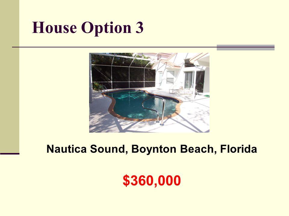 House Option 3 Nautica Sound, Boynton Beach, Florida $360,000