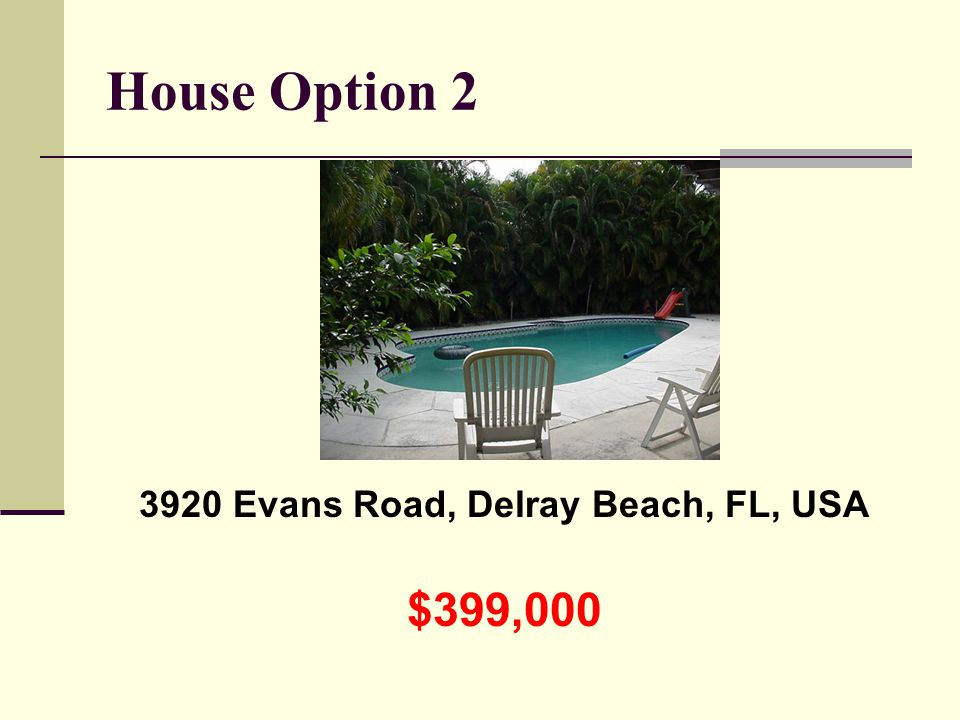 House Option 2 3920 Evans Road, Delray Beach, FL, USA $399,000