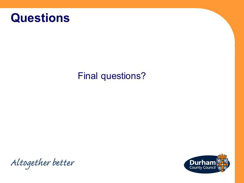 Questions Final questions