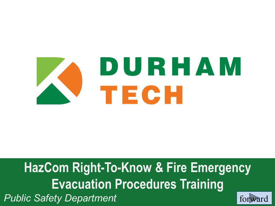 HazCom Right-To-Know & Fire Emergency Evacuation Procedures Training Public Safety Department forward