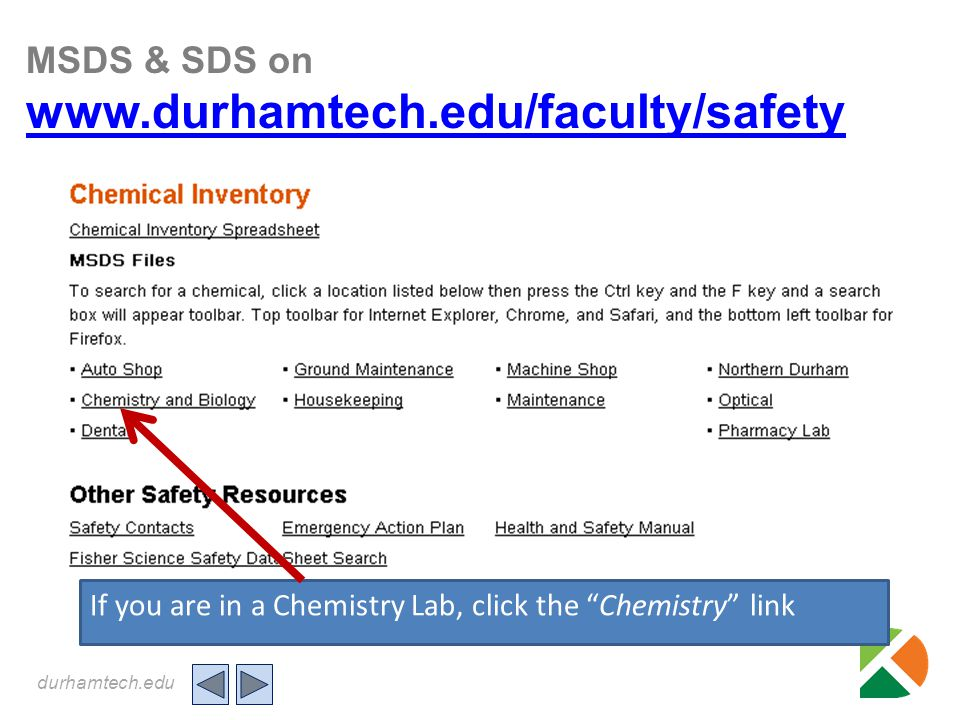 durhamtech.edu Back INCORRECT – REVIEW & TRY AGAIN Preparedness Before an Emergency Read the Evacuation Plan poster for the building you are in.