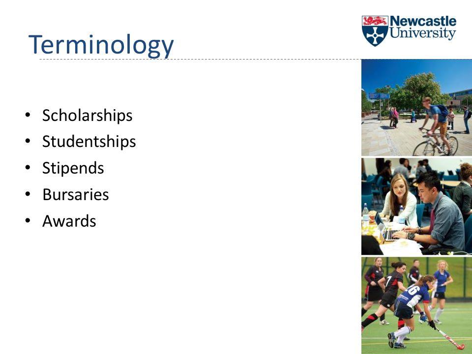 Terminology Scholarships Studentships Stipends Bursaries Awards