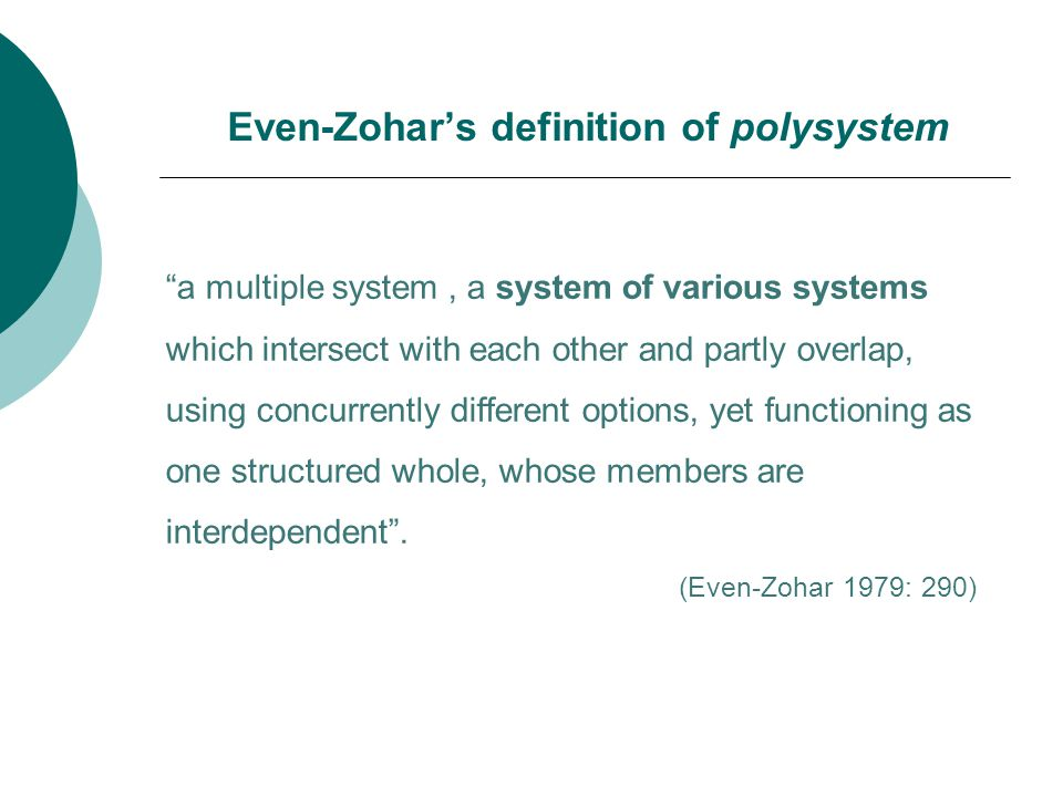 a multiple system, a system of various systems which intersect with each other and partly overlap, using concurrently different options, yet functioning as one structured whole, whose members are interdependent .