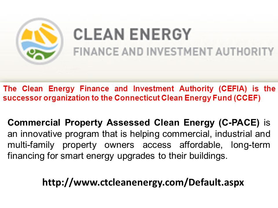 http://www.ctcleanenergy.com/Default.aspx The Clean Energy Finance and Investment Authority (CEFIA) is the successor organization to the Connecticut C