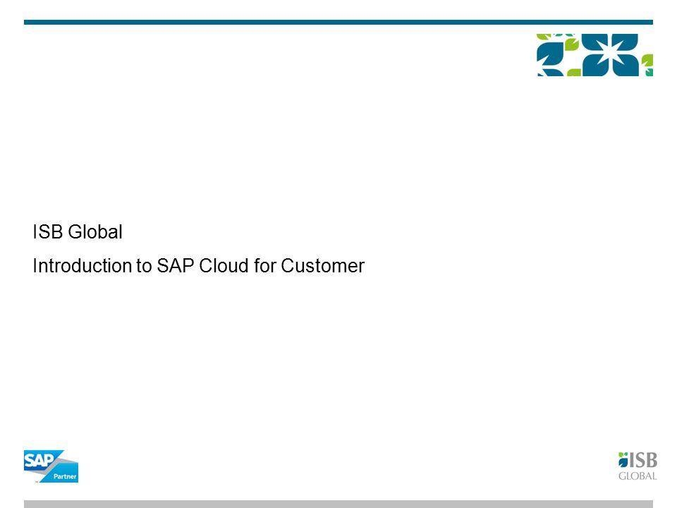 ISB Global Introduction to SAP Cloud for Customer
