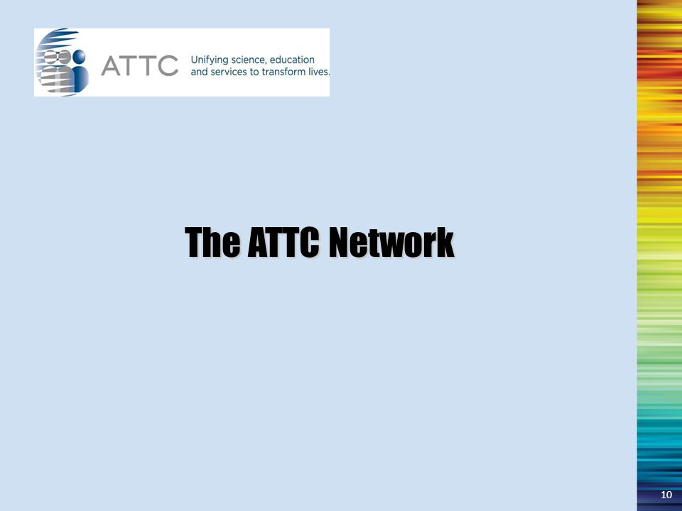 The ATTC Network 10