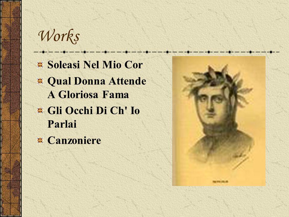 Works Soleasi Nel Mio Cor Qual Donna Attende A Gloriosa Fama Gli Occhi Di Ch' Io Parlai Canzoniere
