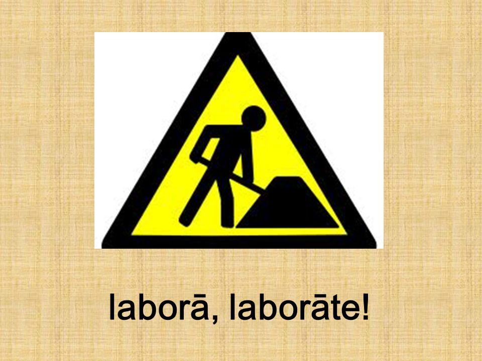 laborā, laborāte!