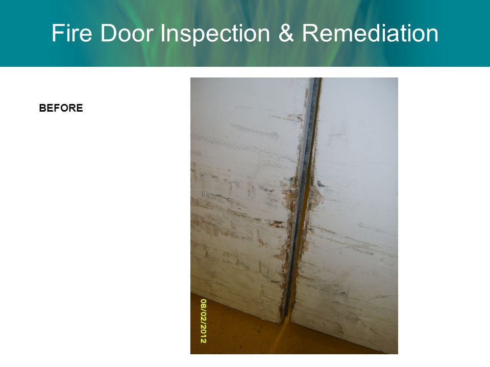 Fire Door Inspection & Remediation BEFORE