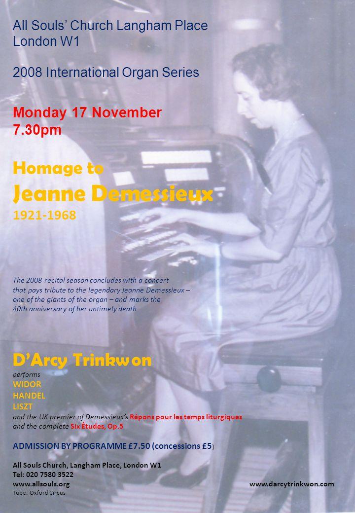 JEANNE DEMESSIEUX was a legend.This concert honours that legend.