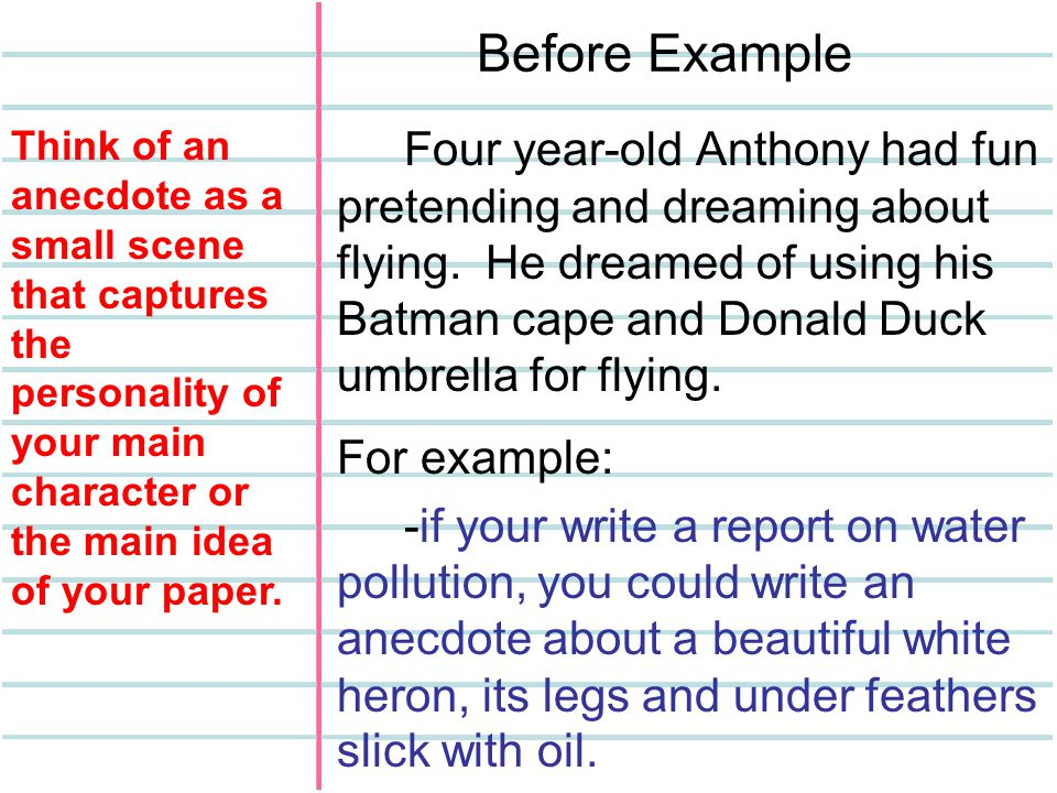 Before Example Four year-old Anthony had fun pretending and dreaming about flying.