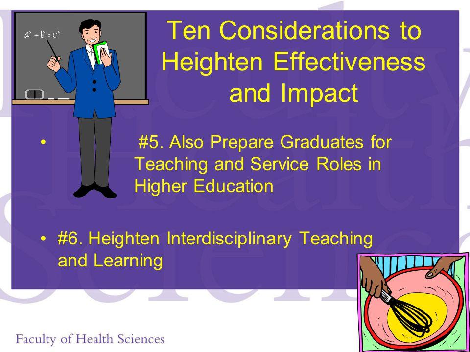 Ten Considerations to Heighten Effectiveness and Impact #5.