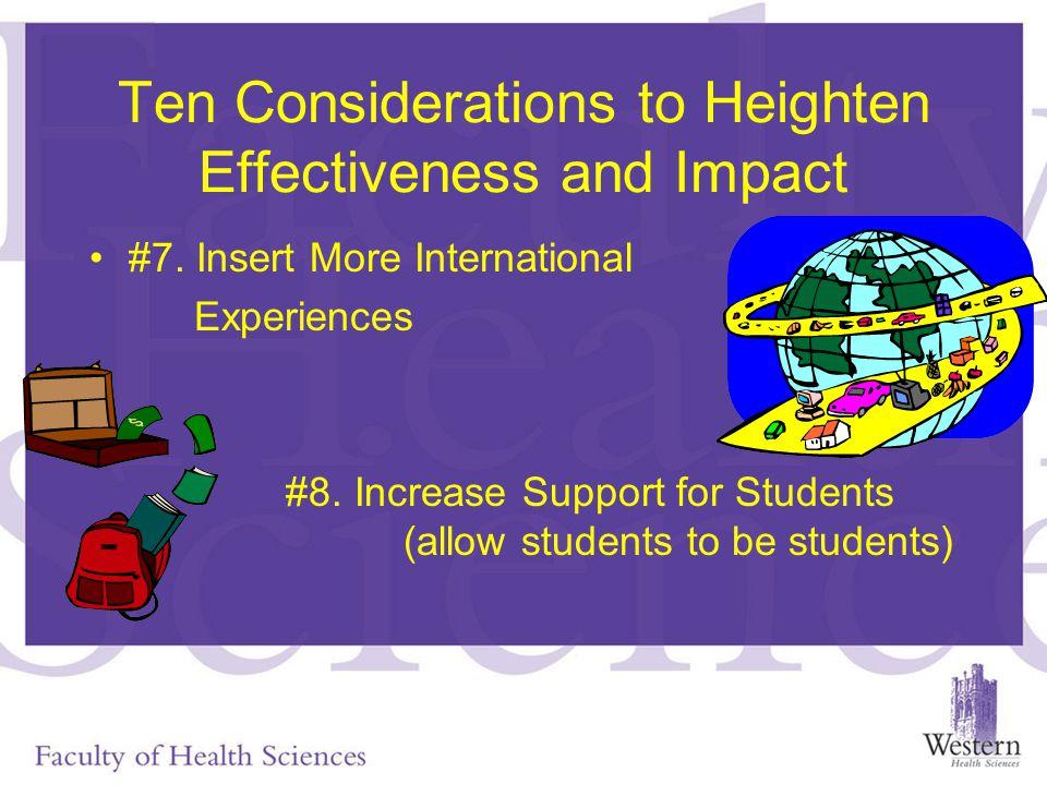 Ten Considerations to Heighten Effectiveness and Impact #7.