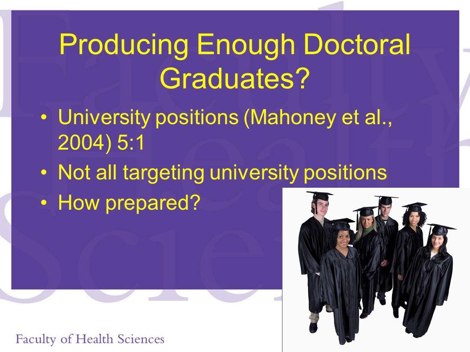 Producing Enough Doctoral Graduates.