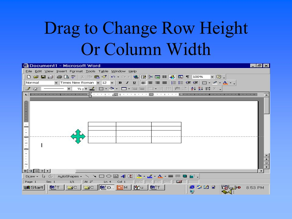 Drag to Change Row Height Or Column Width