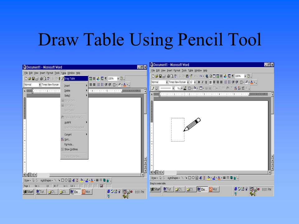 Draw Table Using Pencil Tool 