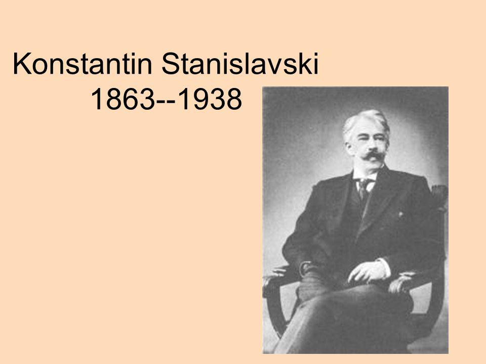 Konstantin Stanislavski 1863--1938