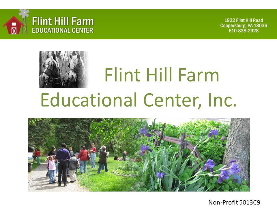 Flint Hill Farm Educational Center, Inc. Non-Profit 5013C9