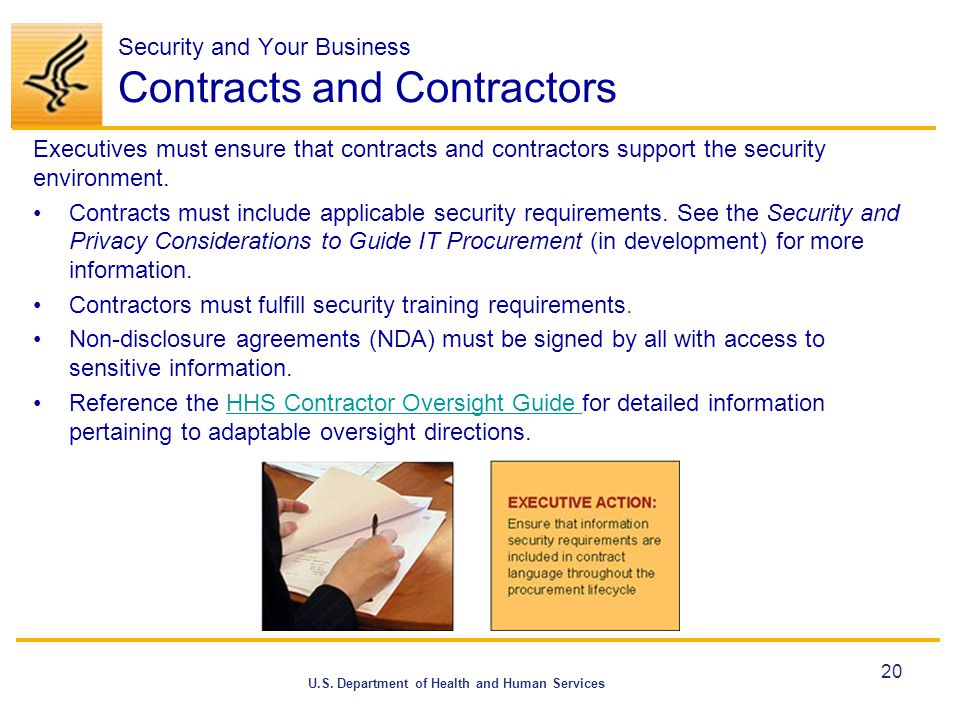 U.S. Department of Health and Human Services Security and Your Business Contracts and Contractors Executives must ensure that contracts and contractor