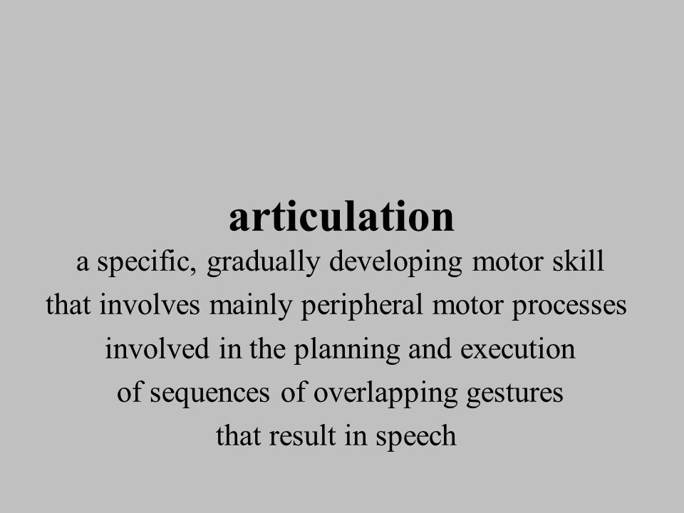 Determining intelligibility (Shipley, 1992) The number of sound errors the type of sound errors inconsistency of errors vowel errors rate of speech atypical prosody length and linguistic complexity of words used insufficient vocal intensity dysfluencies