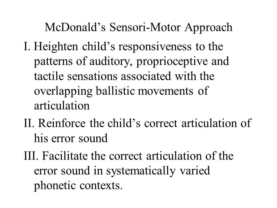 McDonald's Sensori-Motor Approach I.