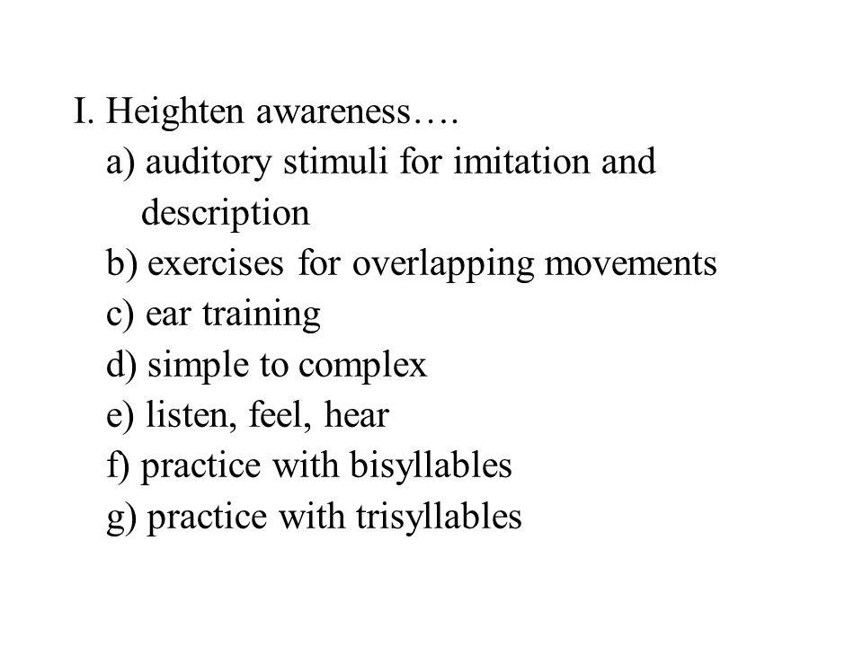 I.Heighten awareness….