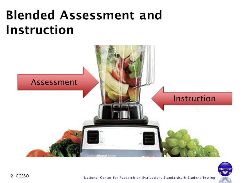 2 CCSSO Blended Assessment and Instruction Assessment Instruction
