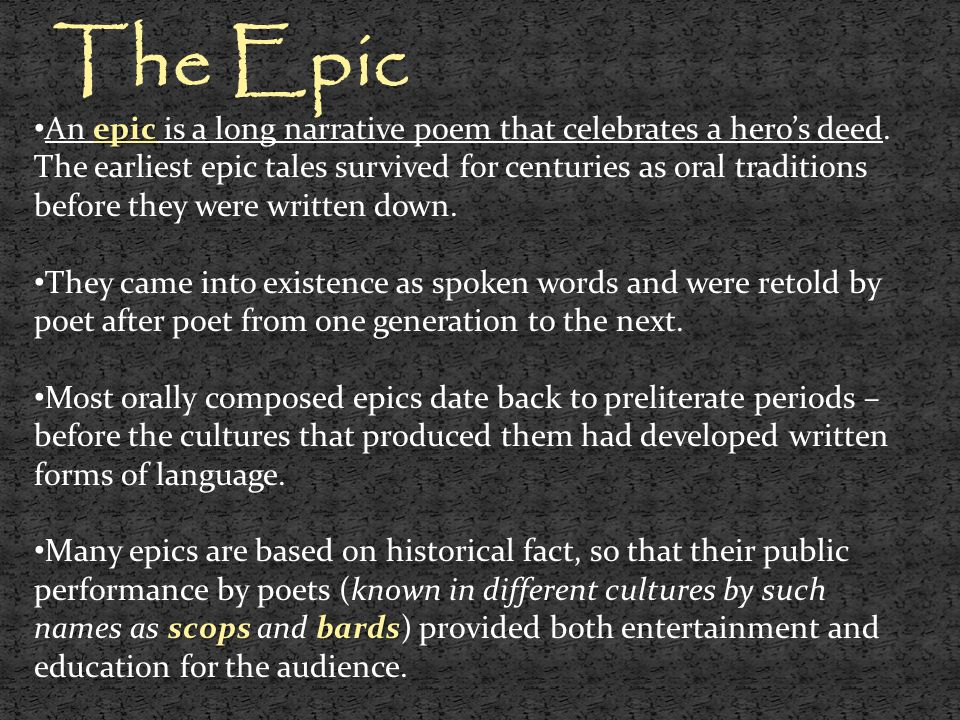 The Epic stock epithets kennings One characteristic feature of oral poetry is the repetition of certain words, phrases, or even lines.