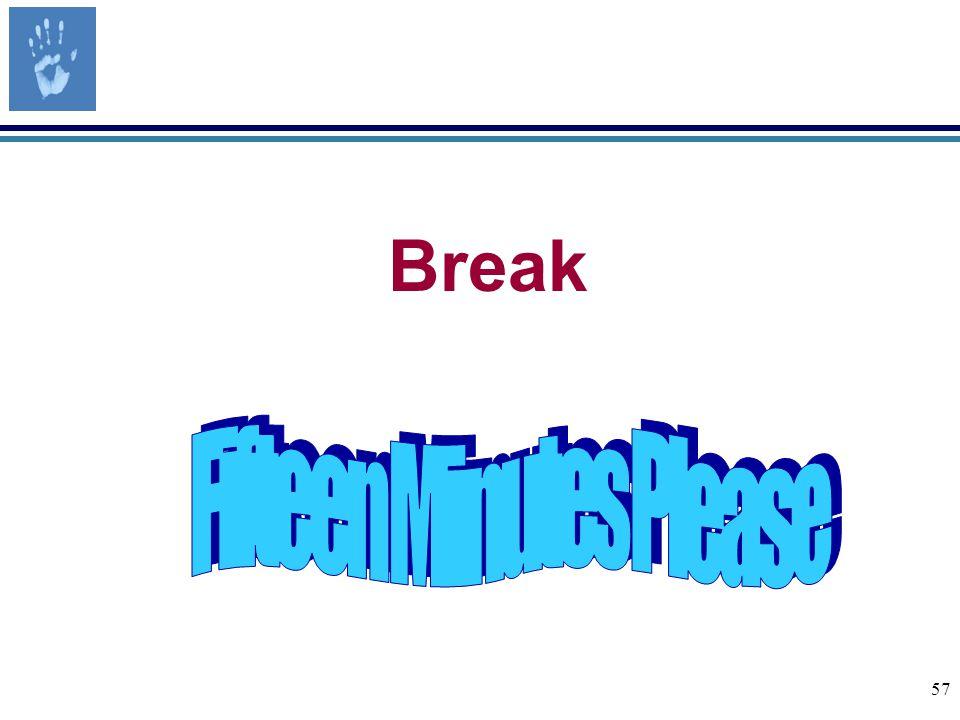 57 Break
