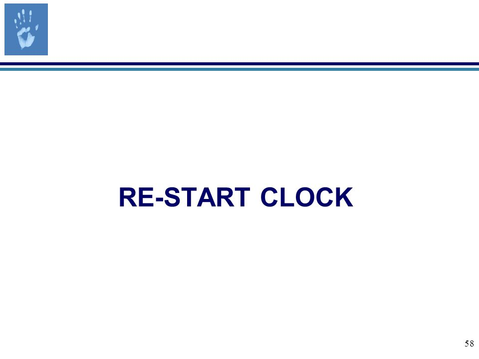 58 RE-START CLOCK