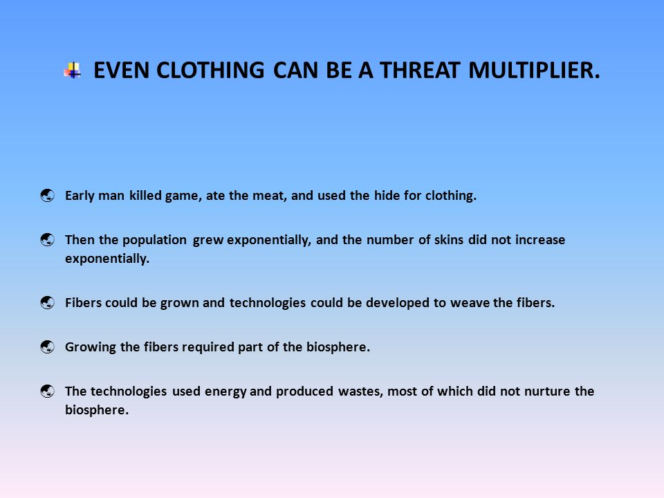 EVEN CLOTHING CAN BE A THREAT MULTIPLIER.