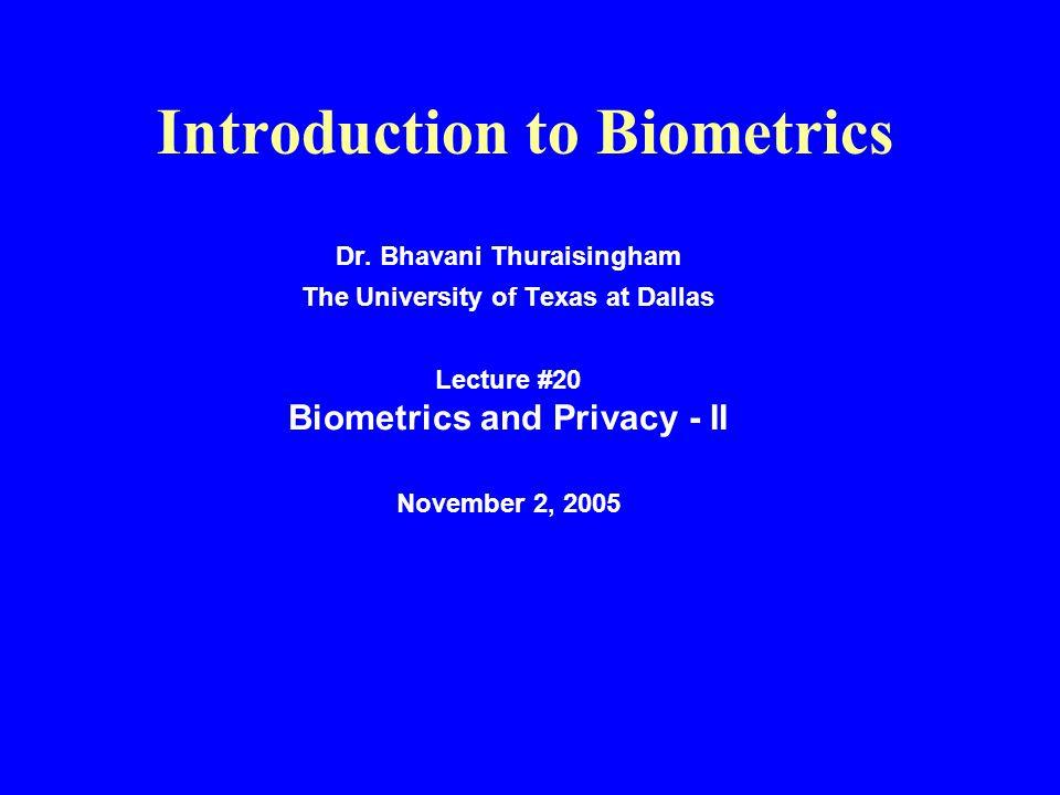 Introduction to Biometrics Dr.